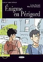 Enigme En Perigord [With CD (Audio)] (Lire…