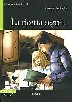 Imparare Leggendo: LA Ricetta Segreta Book…