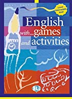 English with Games and Activities, Lower…