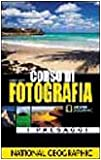 Robert Caputo: Corso di fotografia. I paesaggi