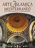 Arte islamica nel Mediterraneo: da Damasco a…
