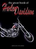 The Great Book of Harley-Davidson by Albert…