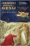 Marvin Meyer: I vangeli gnostici di Gesù