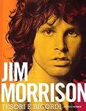 James Henke: Jim Morrison. Tesori e ricordi. Con CD Audio