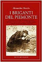 I briganti del Piemonte: dal crepuscolo del…