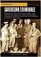 Sardegna criminale by Giovanni Ricci