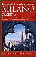 Milano segreta: un percorso originale e…