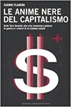 Le anime nere del capitalismo. Dalle Torri…