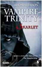 Vampire trinity. Skarlet