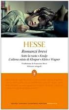 Romanzi brevi, Leggende e fiabe by Hermann…