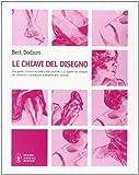 Bert Dodson: Le chiavi del disegno