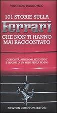 101 storie sulla Ferrari che non ti hanno…