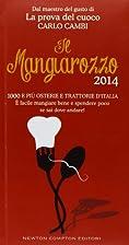 Il Mangiarozzo 2014: 1000 e più osterie e…