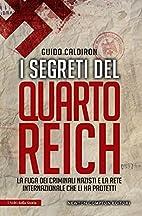 I segreti del Quarto Reich: la fuga dei…