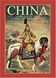 Guadalupi, Gianni: China Through the Eyes of the West: From Marco Polo to the Last Emperor