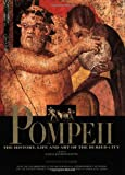 PANETTA, MARISA: Pompeii: The History,Life And Art Of The Buried City
