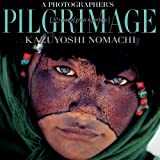 Nomachi, Kazuyoshi: A Photographer's Pilgrimage: Thirty Years of Great Reportage (Discovery)