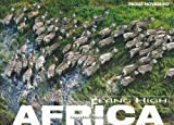 Novaresio, Paolo: Africa: Flying High