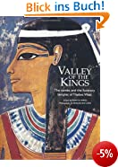 Valley of the Kings: The Tombs and the Funerary Temples of Thebes West. Edited by Kent R. Weeks