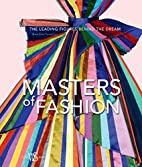Masters of Fashion: The Leading Figures…