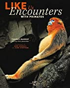 Like Us: Encounters with Primates by Fritz…