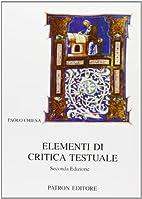 Elementi di critica testuale by Paolo Chiesa