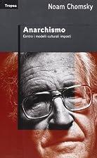 Anarchismo by Noam Chomsky