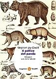 Stephen J. Gould: Il pollice del panda. Riflessioni sulla storia naturale