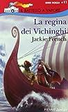Jackie French: La regina dei Vichinghi