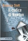 Rebecca Stott: Il codice di Newton