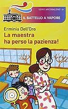 La maestra ha perso la pazienza! by Erminia…