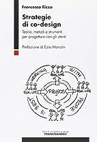 Strategie di co-design. Teorie, metodi e…