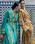 Tamy Tazi : caftans by Tamy Tazi