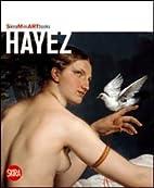 Hayez by Flaminio Gualdoni