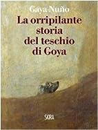 La orripilante storia del teschio di Goya by…