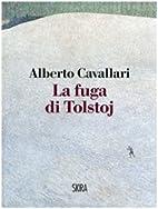 La fuga di Tolstoj by Alberto Cavallari
