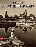 Donadoni, Sergio: Egypt and the Pharaohs: In the Archives and Libraries of the Università degli Studi