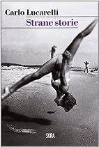 Strane storie by Carlo Lucarelli