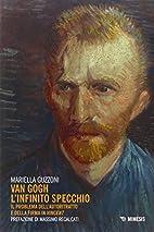Van Gogh: l'infinito specchio: il…
