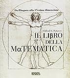 Clifford A. Pickover: Il libro della matematica