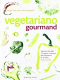 Hugh Fearnley-Whittingstall: Vegetariano gourmand