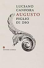 Augusto figlio di Dio (Economica Laterza…