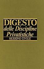 Digesto delle discipline privatistiche.…