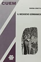 Il medioevo germanico by Marina Cometta