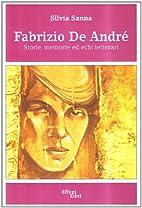 Fabrizio De Andrè: storie, memorie ed…