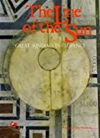 The Line of the Sun. Great Sundials in…