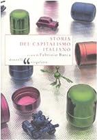 Storia del capitalismo italiano by F. Barca