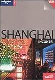 Damian Harper: Shanghai. Con cartina