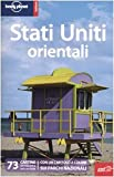 Lonely Planet staff: Lonely Planet Stati Uniti Orientali