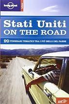 Stati Uniti on the road. 99 itinerari…